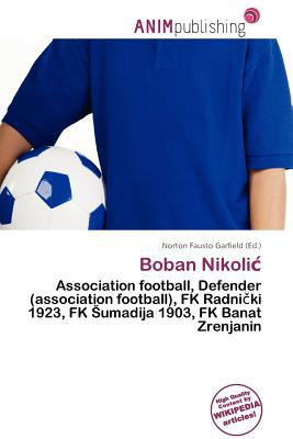 Boban Nikoli written by Norton Fausto Garfield