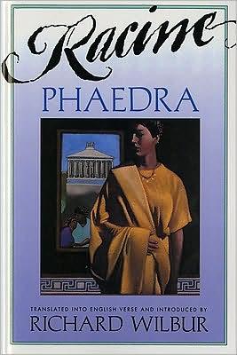 Phaedra, by Racine book written by Richard Wilbur