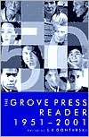 Grove Press Reader, 1951-2001 book written by S. E. Gontarski