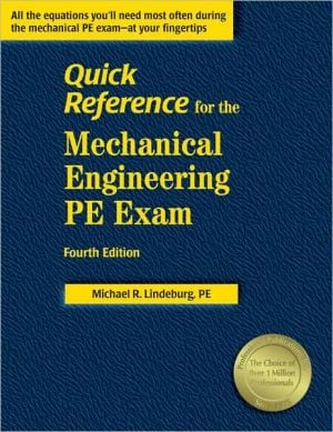 Quick Reference for the Mechanical Engineering PE Exam book written by Michael R. Lindeburg PE