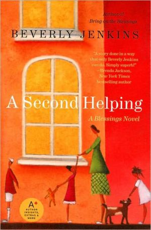 A Second Helping: A Blessings Novel book written by Beverly Jenkins