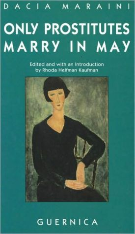 Only Prostitutes Marry in May: Four Plays book written by Rhoda Helfman Kaufman