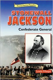 Stonewall Jackson: Confederate General book written by Lynda Pflueger