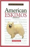 American Eskimos book written by Richard G. Beauchamp