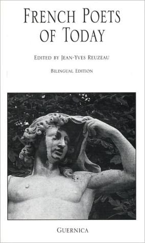 French Poets of Today: Bilingual Edition book written by Jean-Yves Reuzeau
