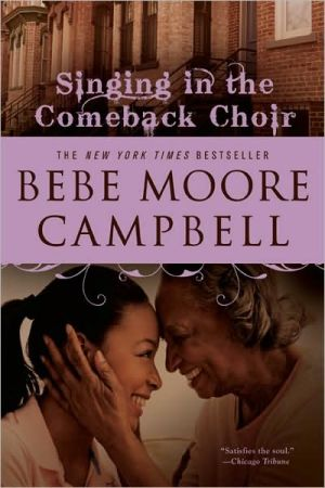 Singing in the Comeback Choir book written by Bebe Moore Campbell