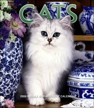 Cats Weekly 2006 Calendar written by Not Available