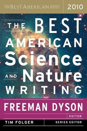 The Best American Science and Nature Writing 2010 written by Freeman Dyson