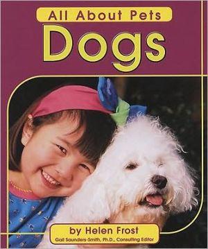 Dogs book written by Helen Frost