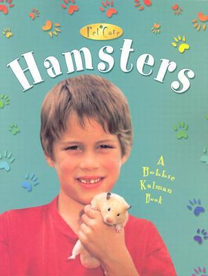 Hamsters book written by Bobbie Kalman