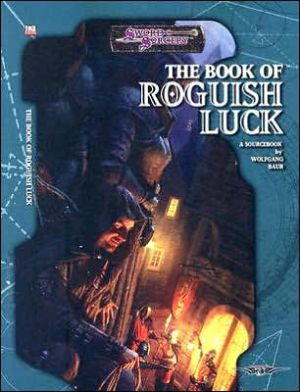 The Book of Roguish Luck book written by Wolfgang Baur