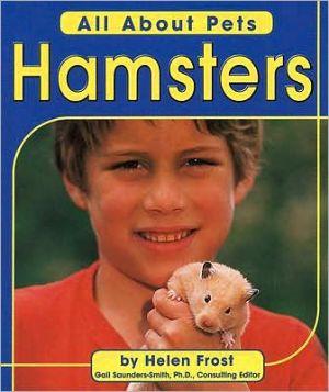 Hamsters book written by Helen Frost