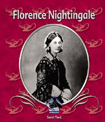 Florence Nightingale book written by Sarah Tieck