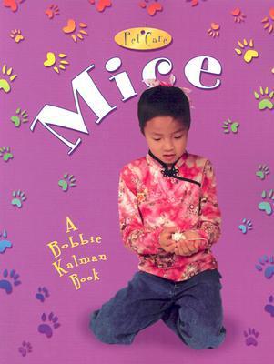 Mice book written by Bobbie Kalman