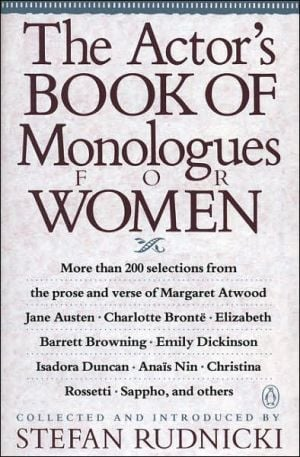 The Actor's Book of Monologues for Women book written by Various