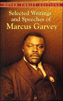 Selected Writings and Speeches of Marcus Garvey book written by Marcus Garvey