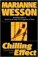 Chilling Effect (a Lucinda Hayes Mystery) book written by Marianne Wesson