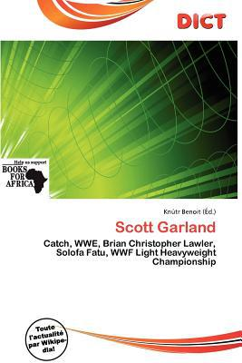 Scott Garland written by Kn Tr Benoit