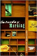 Saturday Morning book written by Lauraine Snelling
