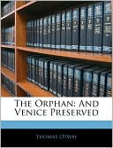 The Orphan book written by Thomas Otway