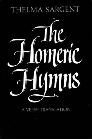 The Homeric Hymns written by Thelma Sargent