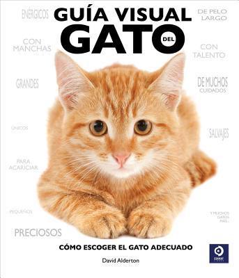 Guia Visual del Gato book written by David Alderton