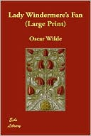 Lady Windermere's Fan book written by Oscar Wilde