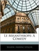 Le Misanthrope book written by Moliere