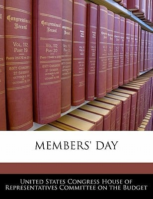 Members' Day written by United States Congress House of Represen