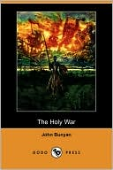 The Holy War book written by John Bunyan