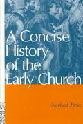Concise History of Early Church written by Brox