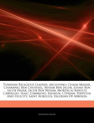 Articles on Tunisian Religious Leaders, Including written by Hephaestus Books