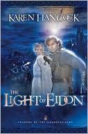 Light Of Eidon book written by Karen Hancock