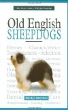 A New Owner's Guide to Old English Sheepdogs written by Marilyn Mayfield