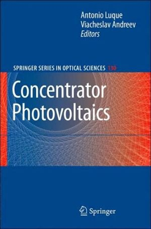 Concentrator Photovoltaics book written by Antonio L. Luque Lopez
