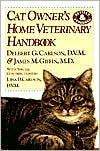 Cat Owner's Home Veterinary Handbook book written by Delbert G. Carlson