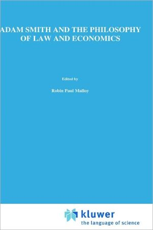 Adam Smith And The Philosophy Of Law And Economics book written by Robin Paul Malloy