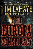 The Europa Conspiracy (Babylon Rising Series #3) book written by Tim LaHaye