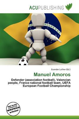 Manuel Amoros written by Evander Luther