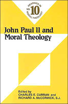 John Paul II and Moral Theology book written by Charles A. Curran