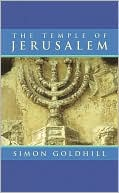 The Temple of Jerusalem book written by Simon Goldhill