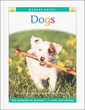 Dogs book written by Cynthia Fitterer Klingel, Robert B. Noyed