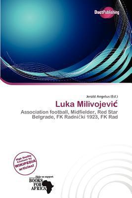 Luka Milivojevi written by Jerold Angelus