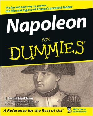 Napoleon For Dummies book written by J. David Markham