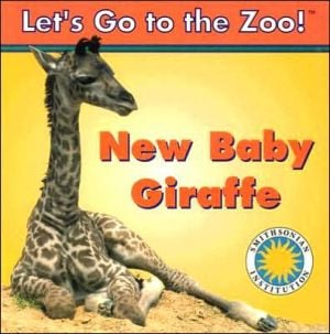 New Baby Giraffe (Let's Go to the Zoo! Series) book written by Staff of the Soundprints