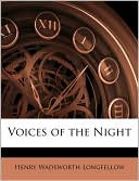 Voices of the Night book written by Henry Wadsworth Longfellow