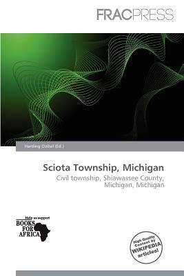 Sciota Township, Michigan written by Harding Ozihel