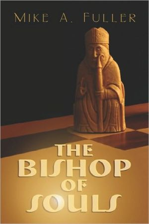The Bishop of Souls book written by Mike Fuller
