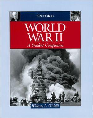 World War II book written by William L. O'Neill