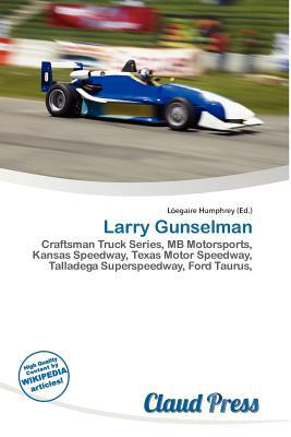 Larry Gunselman written by L. Egaire Humphrey